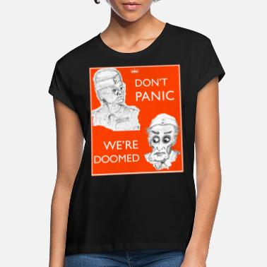 Dads Army Dad's Army Jones & Frasier Don't panic/We're - Women's Loose Fit T-Shirt