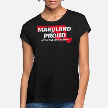 Maryland Maryland Proud State Motto The Old Line State - T-shirt oversize Femme