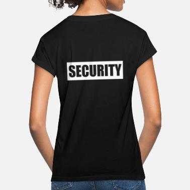 Security Service Security security service security service bouncer - Women's Loose Fit T-Shirt