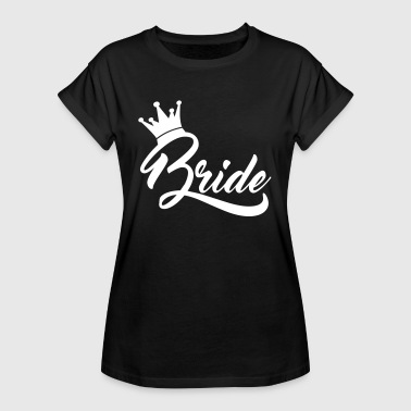 Bride - Frauen Oversize T-Shirt