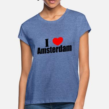 I Love Amsterdam I love amsterdam - Women's Loose Fit T-Shirt