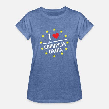 Eu I LOVE THE EUROPEN UNION - Frauen Oversize T-Shirt