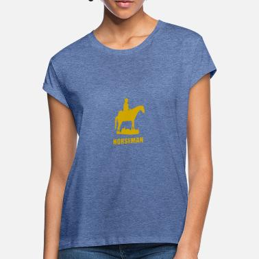 Horseman horseman - Women's Loose Fit T-Shirt