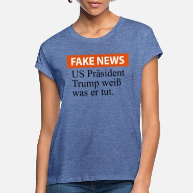 Schmo FAKE NEWS Trump knows what he's doing - Women's Loose Fit T-Shirt