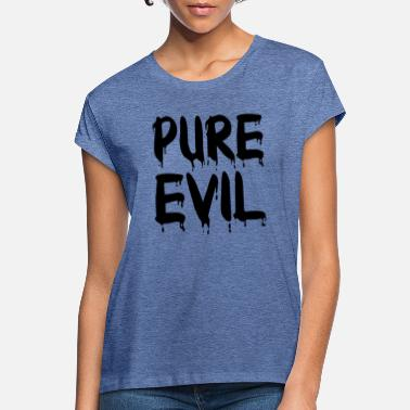 Evil The pure evil - Women's Loose Fit T-Shirt