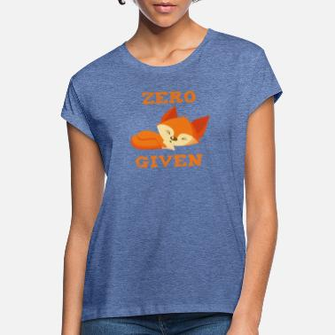 Zero Fox Given Funny Design SWP50 - Women's Loose Fit T-Shirt