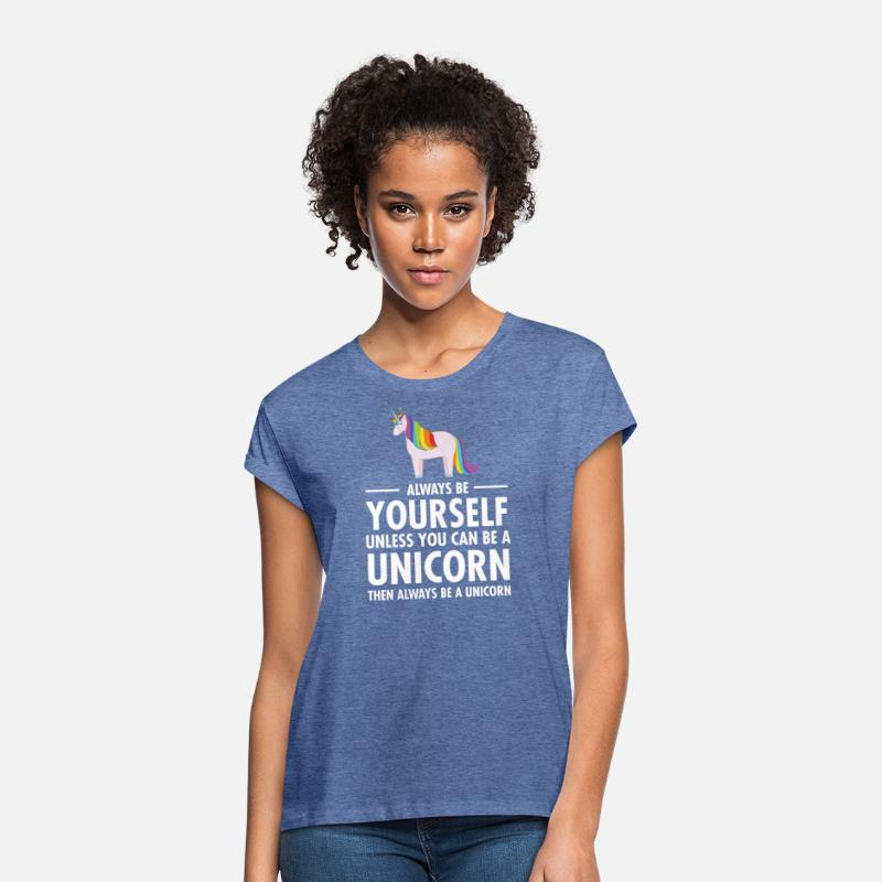 Unicorn T-shirts - Always Be Yourself - Unless You Can Be A Unicorn.. - Oversize T-shirt dam denimmelerad