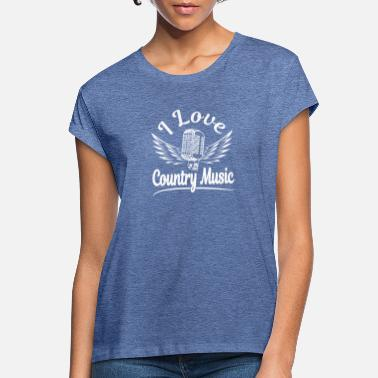 Country Music I love Country Music white - Women's Loose Fit T-Shirt