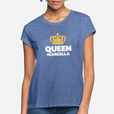 Marcella Queen marcella name thing crown - Women's Loose Fit T-Shirt