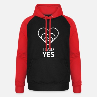 Yes I SAID YES :) - Sweat-shirt baseball unisexe