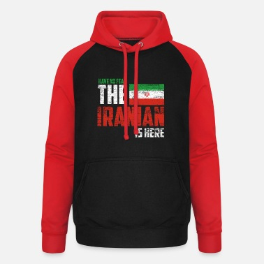 Iran Have no fear the Iranian is here - Unisex Baseball Hoodie