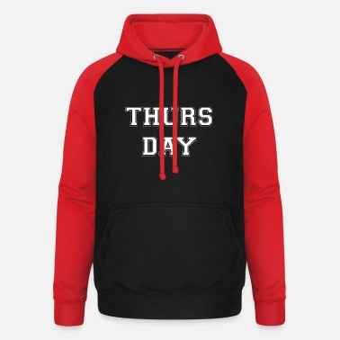 Thursday Thursday Thursday - Unisex Baseball Hoodie