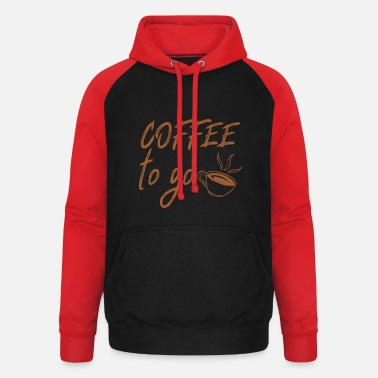 Coffee-go-to Coffee to go - Unisex Baseball Hoodie