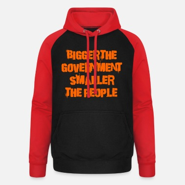 Government Bigger the government - Unisex Baseball Hoodie
