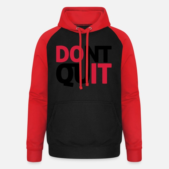 Sports Hoodies & Sweatshirts - dont quit - Unisex Baseball Hoodie black/red