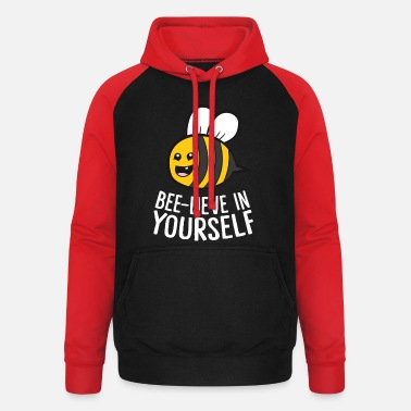 Wasp Funny Bee Lover Beelieve In Yourself - Unisex Baseball Hoodie