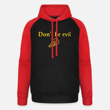 Lol don't be evil ( search engine slogan) - Unisex Baseball Hoodie