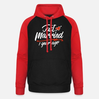 Year Just Married 1 Year Ago Funny Wedding Anniversary - Unisex Baseball Hoodie