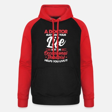 Occupation Occupational therapist occupational therapist occupational therapy - Unisex Baseball Hoodie