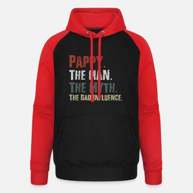 Fathers Pappy The Man The Myth The Bad Influence Tshirt - Unisex Baseball Hoodie