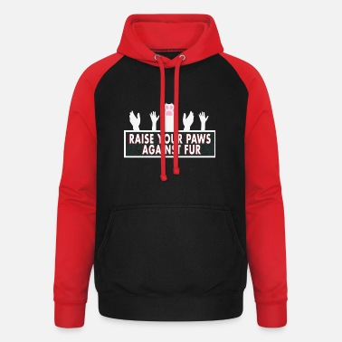 Fur Lift your paw against fur! - Unisex Baseball Hoodie