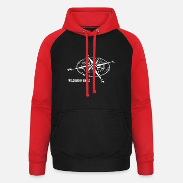 Welcome on board - Unisex Baseball Hoodie