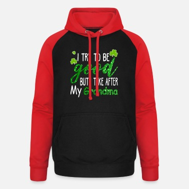 I Take After My Grandma Funny St Patrick's Day - Unisex Baseball Hoodie
