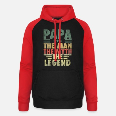 Myth Papa The Man The Myth The Legend Father - Unisex baseball hoodie