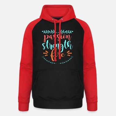 Care For Passion strength fire - Unisex Baseball Hoodie