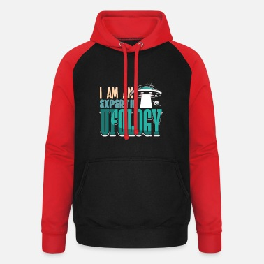 Ufology I'm An Expert In Ufology Alien Shirt Design - Unisex Baseball Hoodie