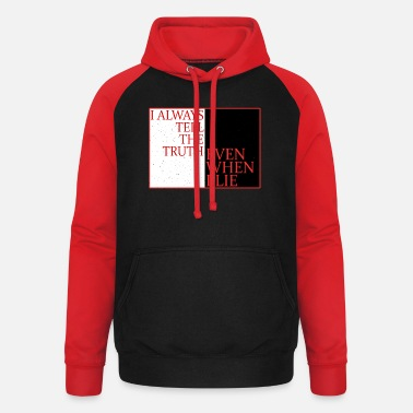 Beautiful I always tell the truth even when I lie - Unisex Baseball Hoodie