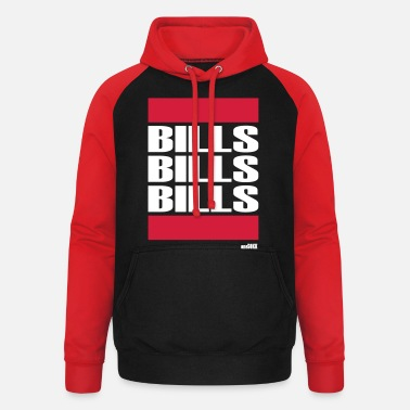 Bill BILLS BILLS BILLS - Unisex Baseball Hoodie
