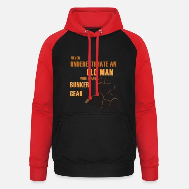 Emergency Gear NEVER UNDERSTIMATE TO OLD MAN WHO WEAR BUNKER GEAR - Unisex Baseball Hoodie