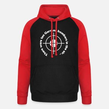 Bomber Harris There were ten german bombers in the air - Unisex Baseball Hoodie