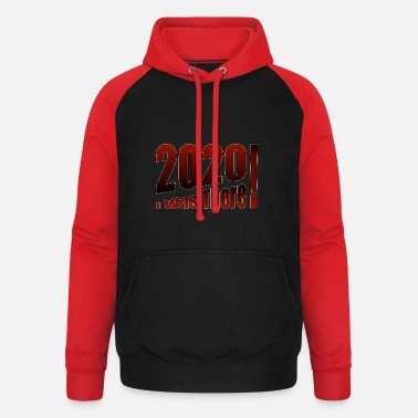 I Was There 2020 I was There - Unisex Baseball Hoodie