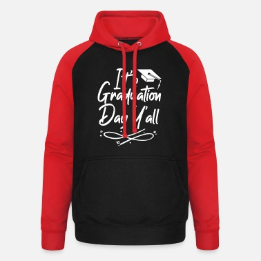 High School Graduate It's Graduation Y'all 2021 College Graduation - Unisex Baseball Hoodie
