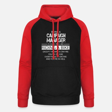 Campaign Campaign Manager - Unisex Baseball Hoodie