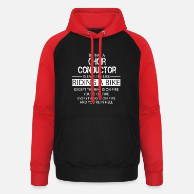 Choir Choir Conductor - Unisex Baseball Hoodie