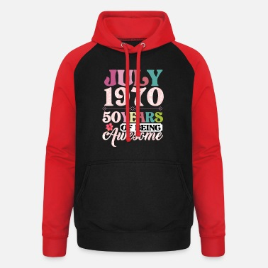 Awesome July 1970 50 Years Of Being Awesome - Unisex Baseball Hoodie