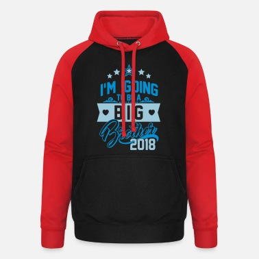 Brother I'm going to be a big Brother 2018-Schwangerschaft - Unisex Baseball Hoodie