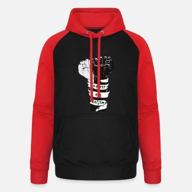 against all racism - Unisex Baseball Hoodie