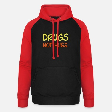 Feire drugs not hugs - Unisex baseball hettegenser
