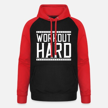 Workout workout hard - Unisex Baseball Hoodie
