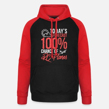Today's Forecast 100% Chance of RC Planes Funny - Unisex Baseball Hoodie