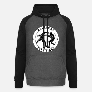 Schlägerei Allright lets fight Kampfsport trainings Motiv - Unisex Baseball Hoodie
