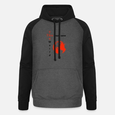 Bailout The must save The World - Unisex Baseball Hoodie