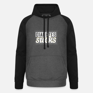 diabetes sucks - Unisex Baseball Hoodie
