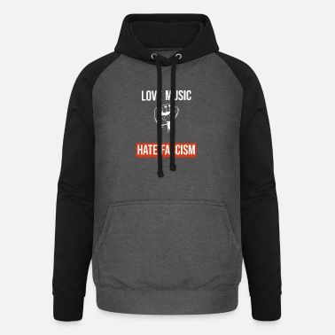 Facism Love Music Hate Facism Demonstration Politik - Unisex Baseball Hoodie