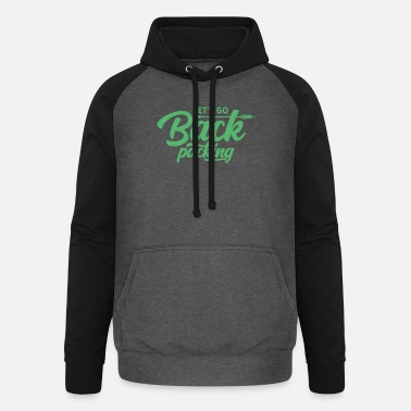 Backpacking Backpacking backpacking backpacking trip - Unisex Baseball Hoodie