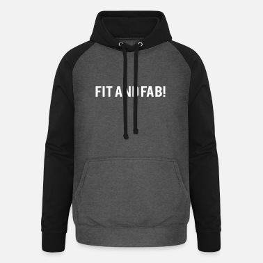 Fitness POWERLIFTING: Fit et Fab! - Sweat à capuche baseball unisexe